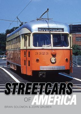 Streetcars of America By Solomon, Brian